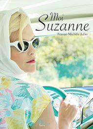 Téléchargez le livre :  Moi Suzanne