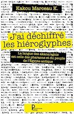 Téléchargez le livre :  J'ai déchiffré les hiéroglyphes