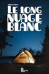 Télécharger le livre :  Le long nuage blanc