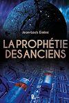 Télécharger le livre : La prophétie des anciens