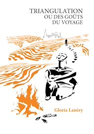 Téléchargez le livre :  Triangulation ou Des goûts du voyage