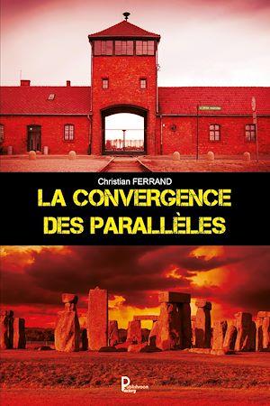 Téléchargez le livre :  La convergence des parallèles