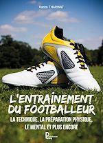 Download this eBook L'entraînement du footballeur