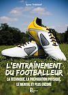 L'entraînement du footballeur | Tharwat, Karim