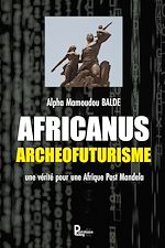 Download this eBook Africanus Archéofuturisme