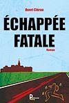 Télécharger le livre :  Echappée Fatale