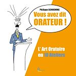 Download this eBook Vous avez dit Orateur !