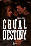 Télécharger le livre :  Crual Destiny