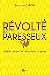 Télécharger le livre :  La révolte du paresseux