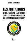 Télécharger le livre :  Les mutations du système éducatif dans les pays du Conseil de coopération du Golfe