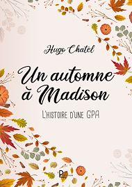 Téléchargez le livre :  Un automne à Madison