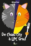 Télécharger le livre :  De Chaki City à LPC Grad