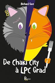 Téléchargez le livre :  De Chaki City à LPC Grad