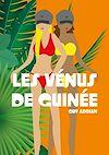 Télécharger le livre :  Les Vénus de Guinée