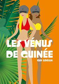 Téléchargez le livre :  Les Vénus de Guinée