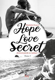 Téléchargez le livre :  Hope, Love, Secret… - Tome 1