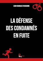 Download this eBook La défense des condamnés en fuite