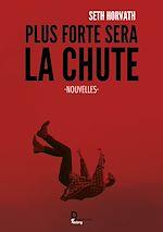 Download this eBook Plus forte sera la chute