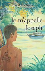 Download this eBook Je m'appelle Joseph