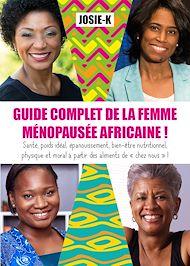 Téléchargez le livre :  Guide complet de la femme ménopausée africaine !