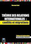 Télécharger le livre :  Théorie des relations internationales: conflits et migrations