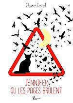 Download this eBook Jennifer ou les pages brûlent