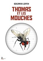 Download this eBook Thomas et les mouches