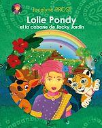 Download this eBook Lolie Pondy et la cabane de Jacky Jardin
