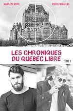Download this eBook Les chroniques du Québec libre