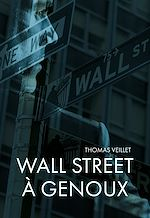 Download this eBook Wall Street à genoux