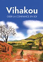 Download this eBook Vihakou, oser la confiance en soi