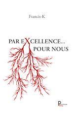 Download this eBook Par excellence … Pour nous