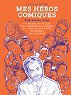 Télécharger le livre :  Mes héros comiques