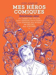Téléchargez le livre :  Mes héros comiques