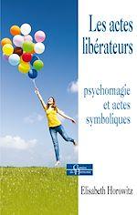 Download this eBook Les actes libérateurs