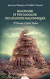 Télécharger le livre :  Imaginaire et psychanalyse des légendes maçonniques