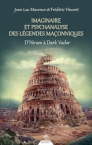 Téléchargez le livre :  Imaginaire et psychanalyse des légendes maçonniques