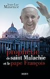 Télécharger le livre :  La prophétie de saint Malachie et le pape François