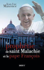 Téléchargez le livre :  La prophétie de saint Malachie et le pape François