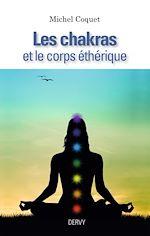 Download this eBook Les Chakras et le corps éthérique