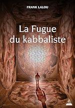 Download this eBook La Fugue du kabbaliste