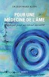 Télécharger le livre :  Pour une médecine de l'âme