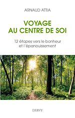 Download this eBook Voyage au centre de soi
