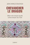 Télécharger le livre :  Chevaucher le Dragon