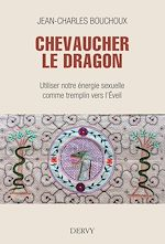 Download this eBook Chevaucher le Dragon