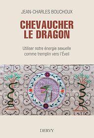 Téléchargez le livre :  Chevaucher le Dragon