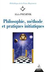 Download this eBook Philosophie, méthode et pratique initiatiques