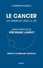 Download this eBook Le cancer, un tremplin vers la vie