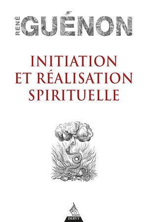 Téléchargez le livre :  Initiation et réalisation spirituelle