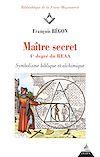 Télécharger le livre :  Maître secret 4e degré du REAA